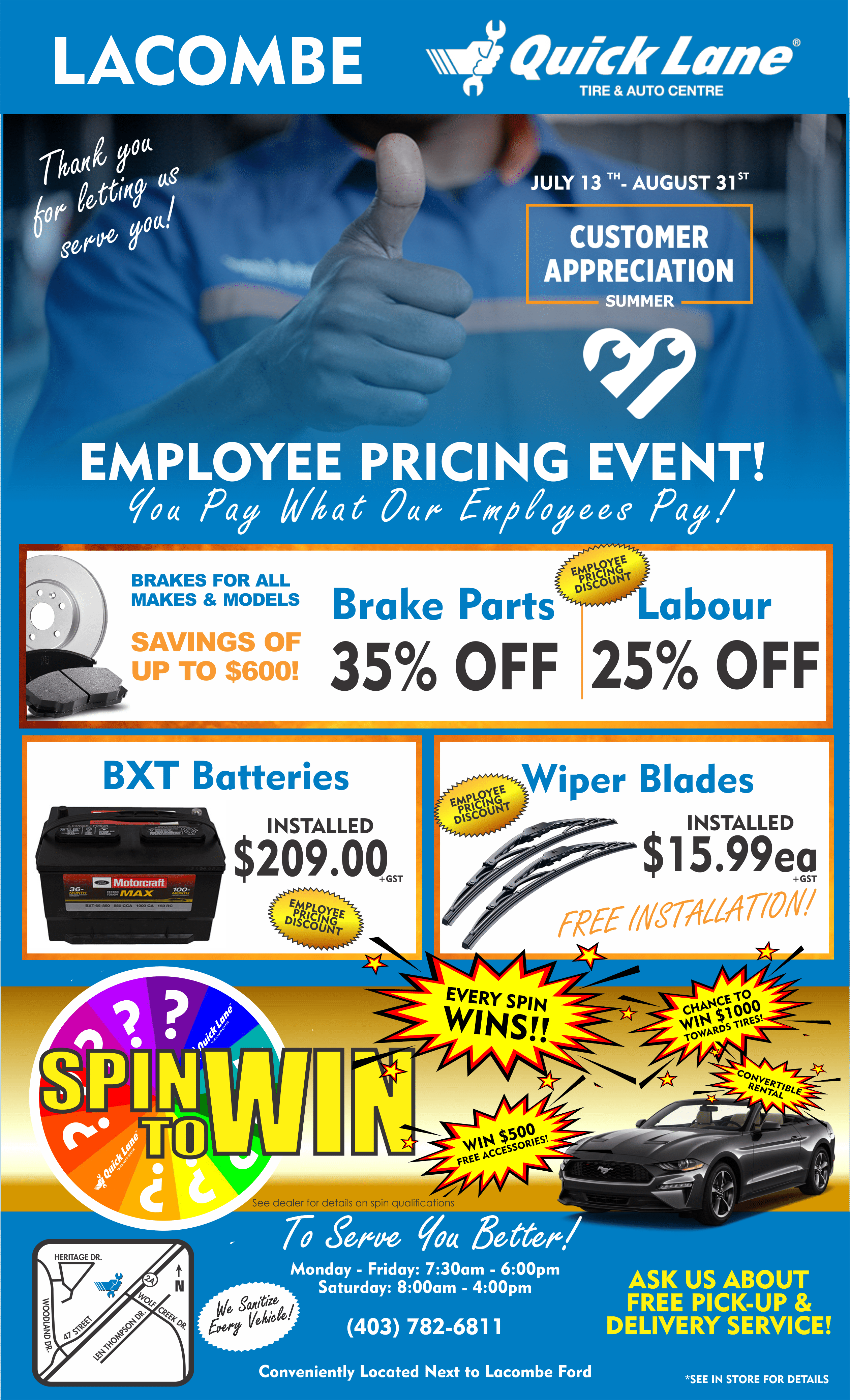 Customer Appreciation and Employee Pricing event at Quick Lane in Lacombe Alberta