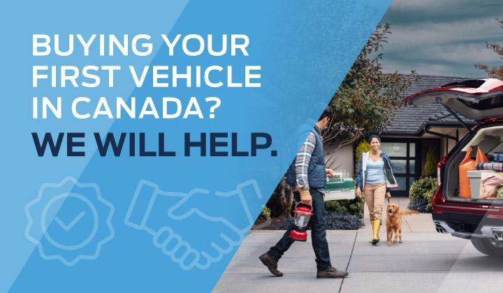 Buying your first vehicle in Canada? We will help.