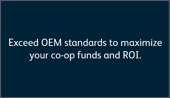 Exceed OEM Standards
