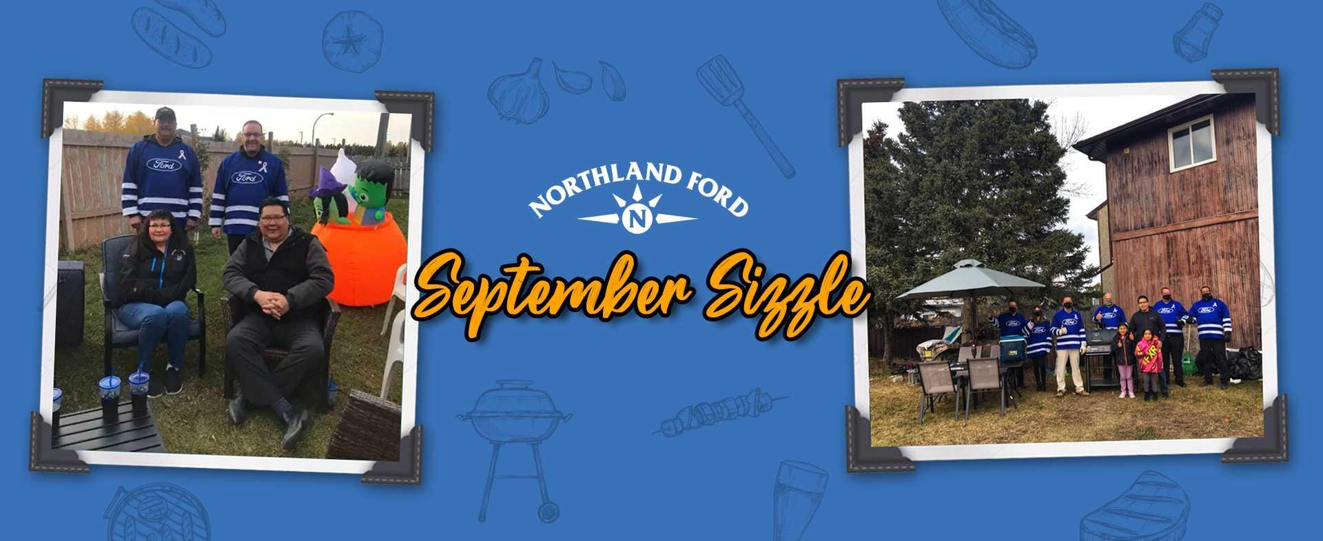Septeber Sizzle - Northland Ford The Pas