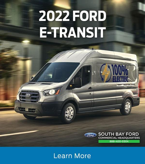 2022 Ford E-Transit | South Bay Ford Commercial