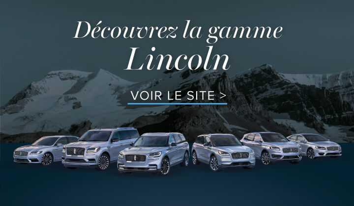 Gamme de véhicules Lincoln