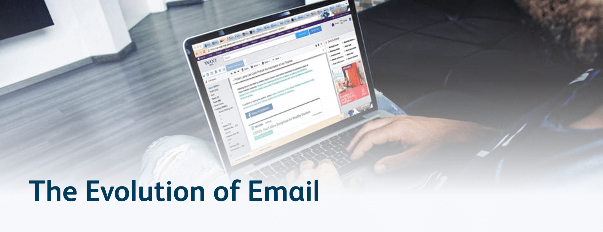 The Evolution of Email