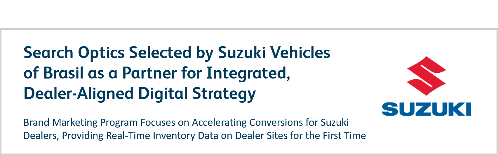 Search Optics Selected by Suzuki Vehicles of Brasil as a Partner for Integrated, Dealer-Aligned Digital Strategy