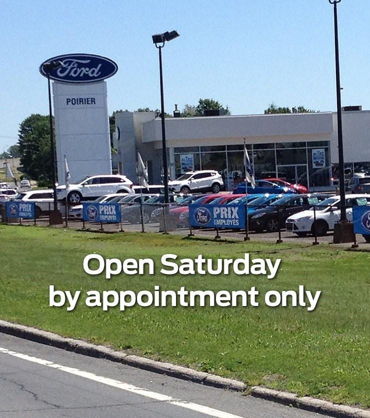 Poirier Ford is Open Saturday by Appointment