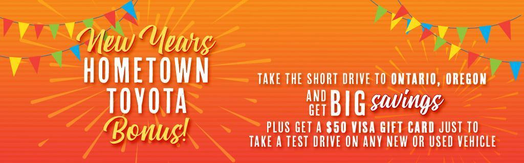 Hometown Toyota Bonus