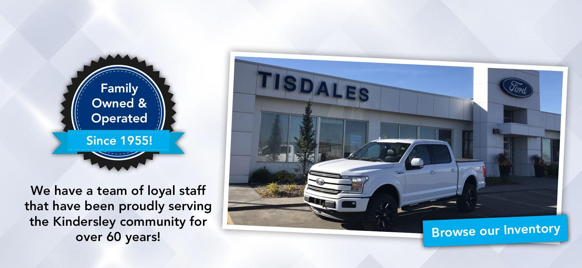 Welcome to Tisdales Sales and Service! Kindersley Ford Dealership